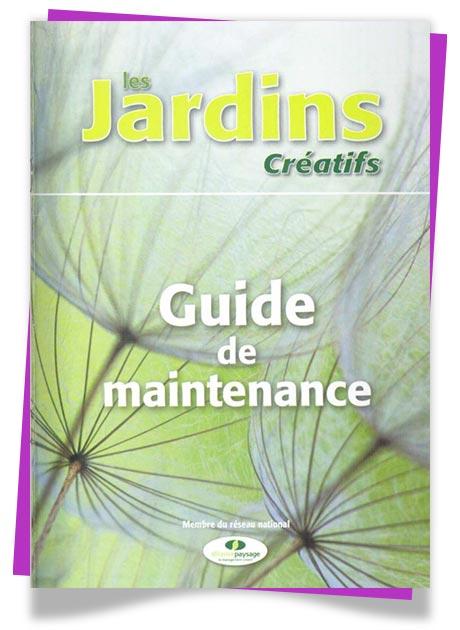 Catalogue Les jardins creatifs, guide de maintenance